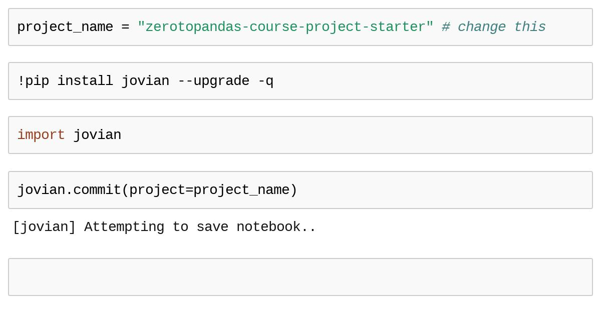 zerotopandas-course-project-starter